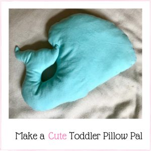 simple, toddler pillow pal tutorial with free pattern