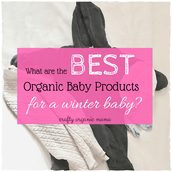 organic newborn winter essentials