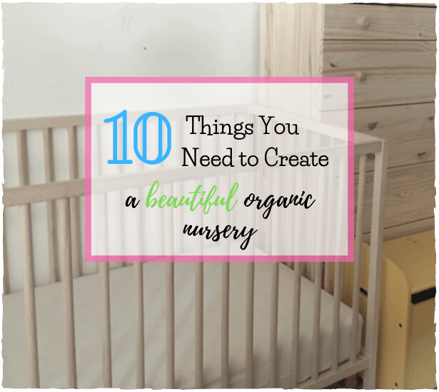 create an organic eco friendly nursery