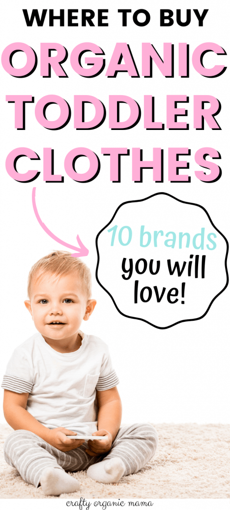 best organic toddler clothes